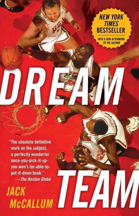 Dream Team By McCallum, Jack